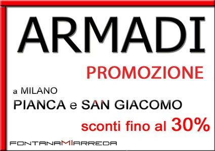 Armadi Pianca e San Giacomo sconti fino al 30 %
