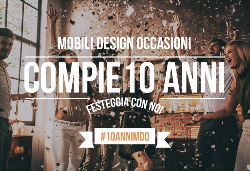 10 Anni di MobiliDesignOccasioni: un grazie speciale a tutti voi da MDO.